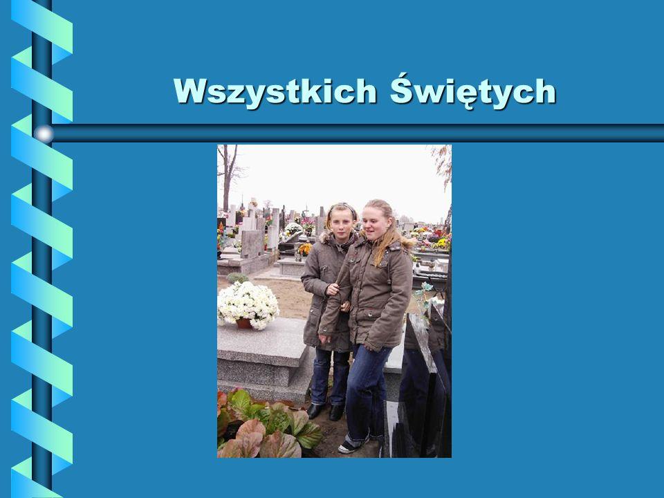 Wszystkich Świętych Gdy zbliża się 1 listopada – odwiedzamy na cmentarzach naszych bliskich którzy odeszli. Wspominamy ich w czasie tej jesiennej zadu