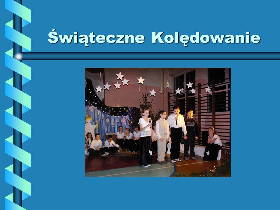 Świąteczne Kolędowanie 19 grudnia w naszej szkole odbył się uroczysty wieczór wigilijny