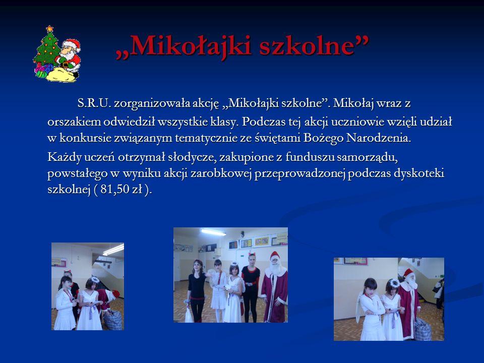 Mikołajki szkolne S.R.U. zorganizowała akcję Mikołajki szkolne. Mikołaj wraz z orszakiem odwiedził wszystkie klasy. Podczas tej akcji uczniowie wzięli