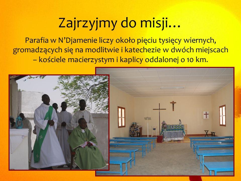 Zajrzyjmy do misji… Parafia w NDjamenie liczy około pięciu tysięcy wiernych, gromadzących się na modlitwie i katechezie w dwóch miejscach – kościele m