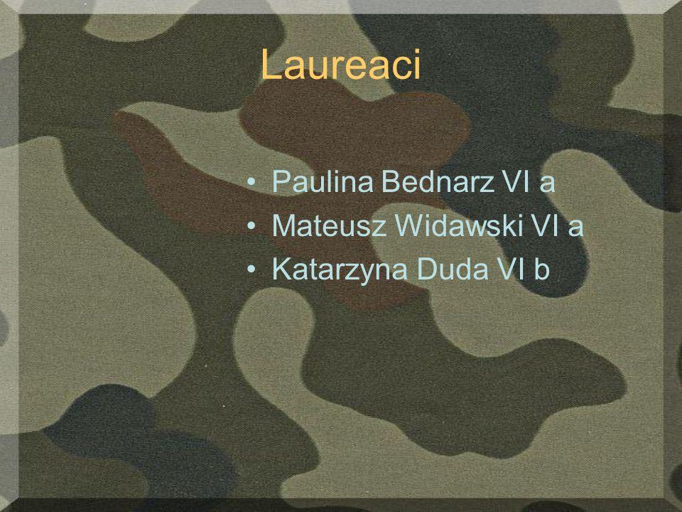 Laureaci Paulina Bednarz VI a Mateusz Widawski VI a Katarzyna Duda VI b