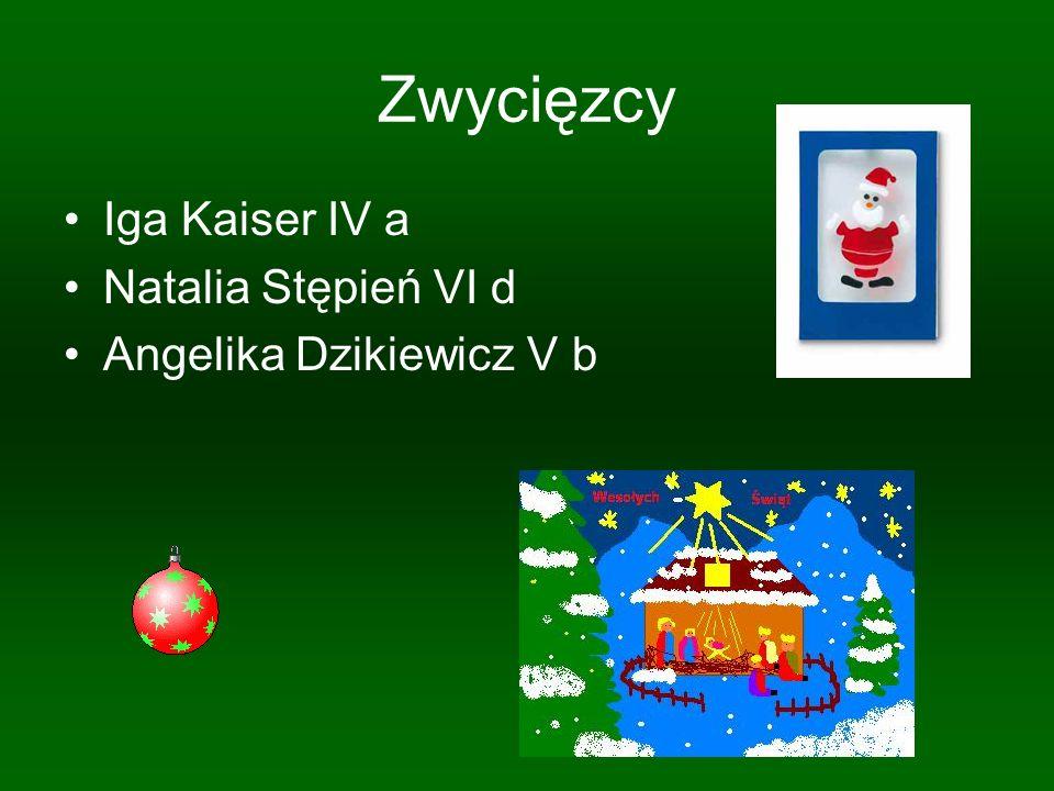 Zwycięzcy Iga Kaiser IV a Natalia Stępień VI d Angelika Dzikiewicz V b