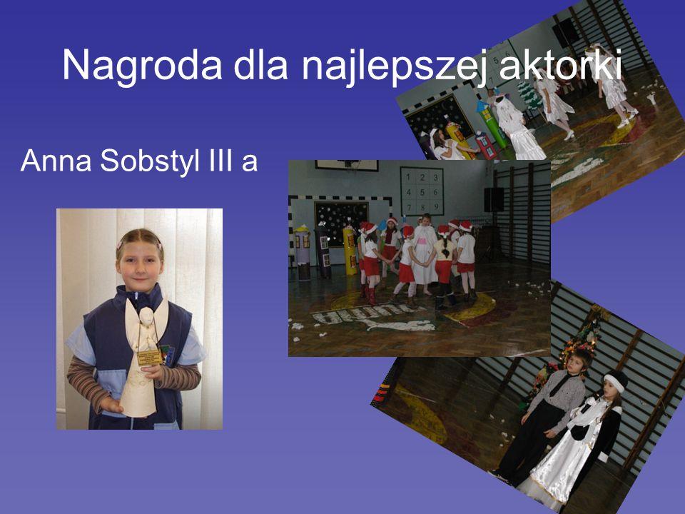 Anna Sobstyl III a Nagroda dla najlepszej aktorki