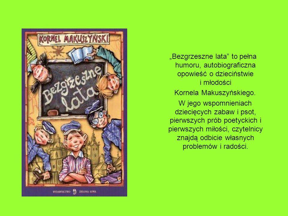Bezgrzeszne lata to pełna humoru, autobiograficzna opowieść o dzieciństwie i młodości Kornela Makuszyńskiego. W jego wspomnieniach dziecięcych zabaw i