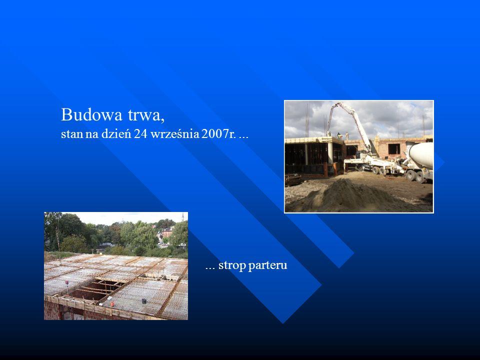 Budowa trwa, stan na dzień 24 września 2007r....... strop parteru