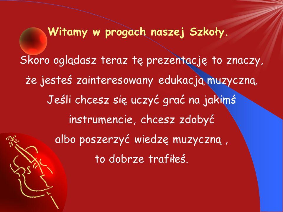 Państwowa Szkoła Muzyczna I stopnia im.Rodziny Wiłkomirskich w Świdniku PREZENTACJA MULTIMEDIALNA