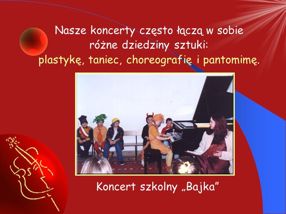 Jako uczeń naszej Szkoły będziesz mógł uczestniczyć w wielu imprezach np. prezentować zdobywane umiejętności na: popisach klasowych koncertach szkolny