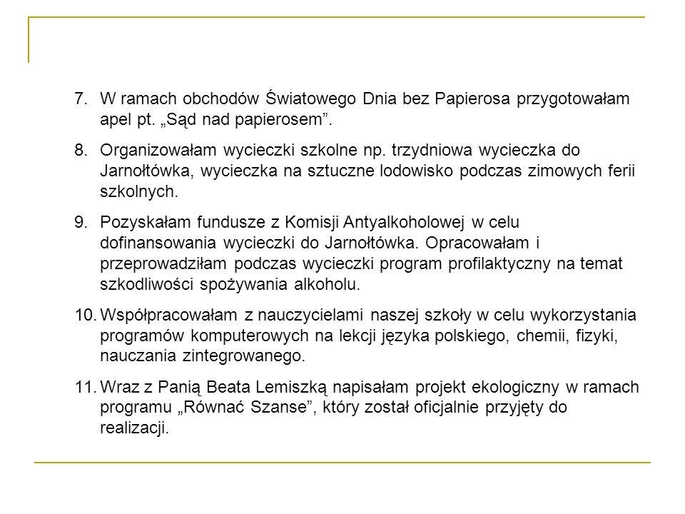 Nie taki diabeł straszny – i Ty możesz zostać naukowcem W kwietniu 2005 roku wraz z Panią Beatą Lemiszką uczestniczyłam w warsztatach Regionalne Forum Edukacyjne – Wrocław 2005.