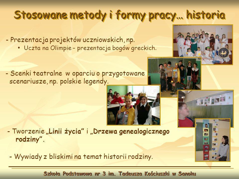Rozwijanie zainteresowań … historia Szkoła Podstawowa nr 3 im.