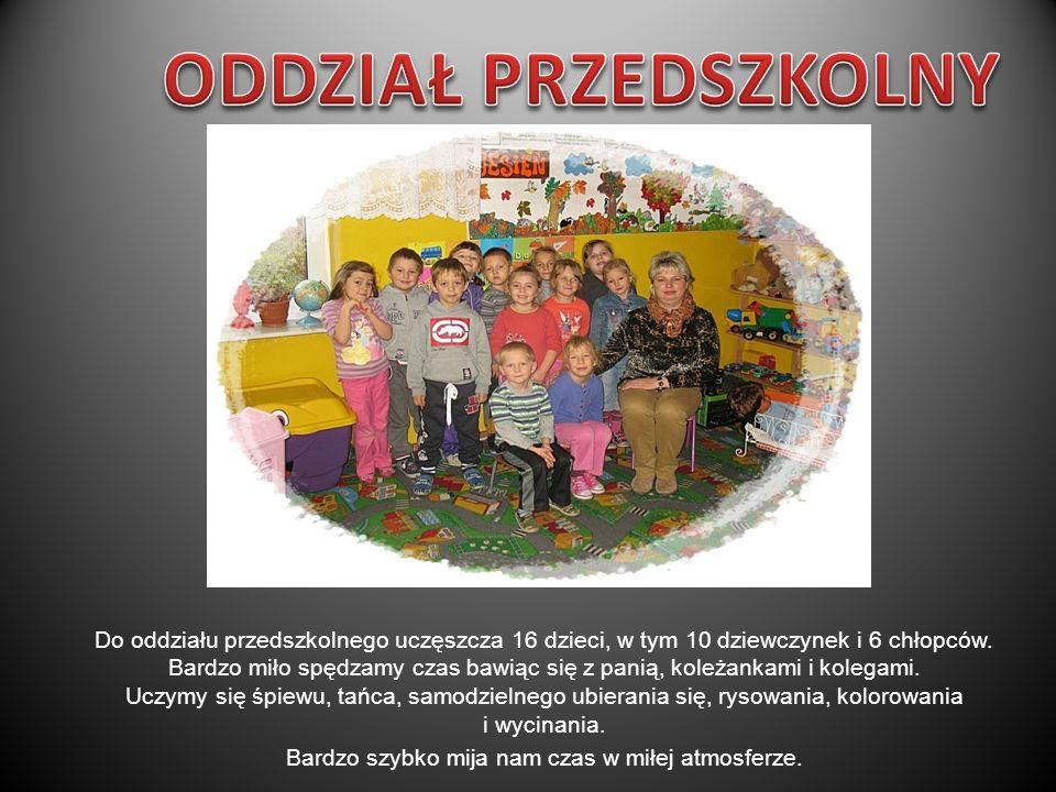 Do oddziału przedszkolnego uczęszcza 16 dzieci, w tym 10 dziewczynek i 6 chłopców.