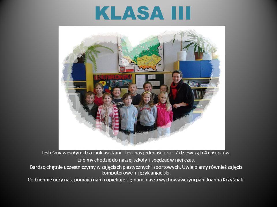 KLASA II Nasza klasa liczy 15 uczniów. Wychowawcą jest Alicja Jońska. Uczestniczymy w zajęciach dodatkowych: z uczniem zdolnym, wyrównawczych i logope