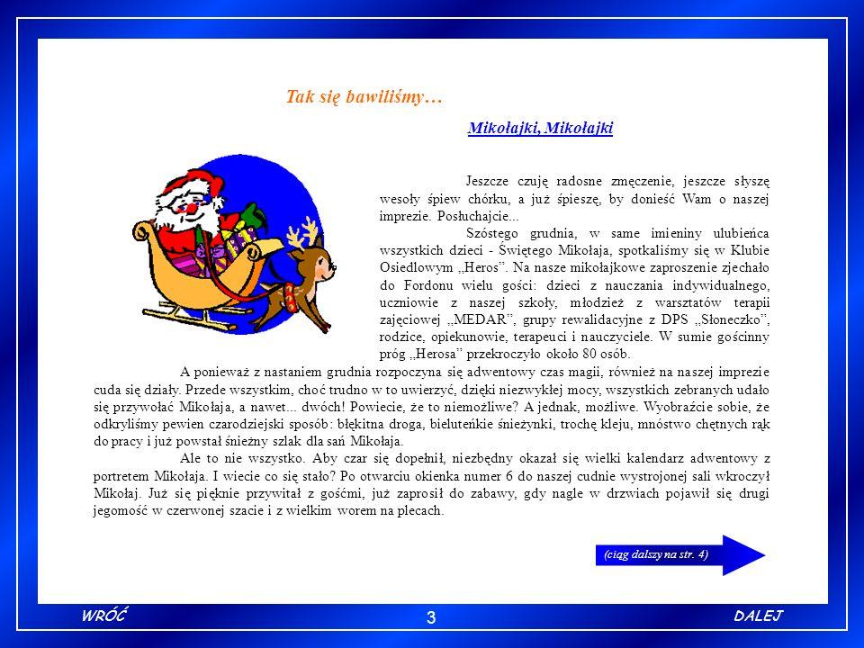 14 ZAKOŃCZWRÓĆ Biuletyn informacyjny wydawany w Ośrodku Szkolno-Wychowawczym nr 3, przy ul.