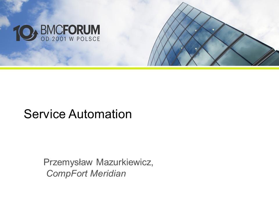 Service Automation Przemysław Mazurkiewicz, CompFort Meridian
