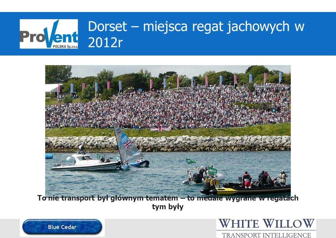 Dorset – miejsca regat jachowych w 2012r To nie transport był głównym tematem – to medale wygrane w regatach tym były