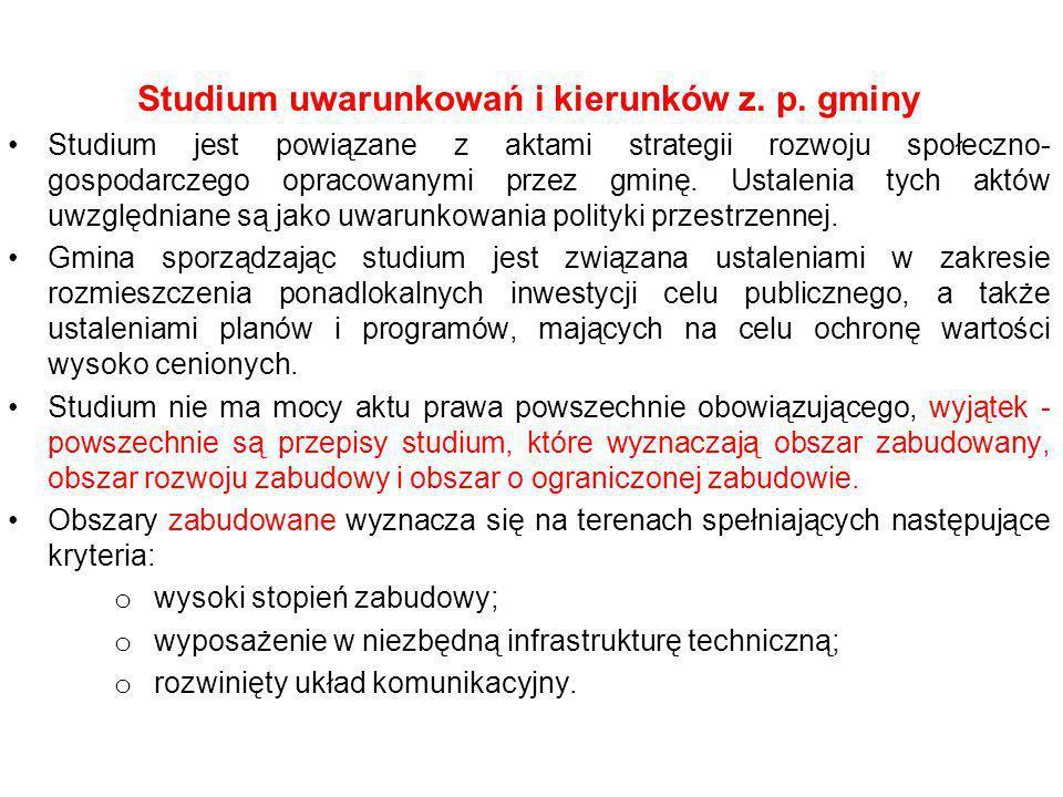 Studium uwarunkowań i kierunków z. p. gminy Studium jest powiązane z aktami strategii rozwoju społeczno- gospodarczego opracowanymi przez gminę. Ustal