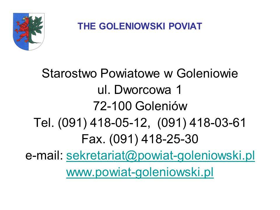 THE GOLENIOWSKI POVIAT Starostwo Powiatowe w Goleniowie ul.