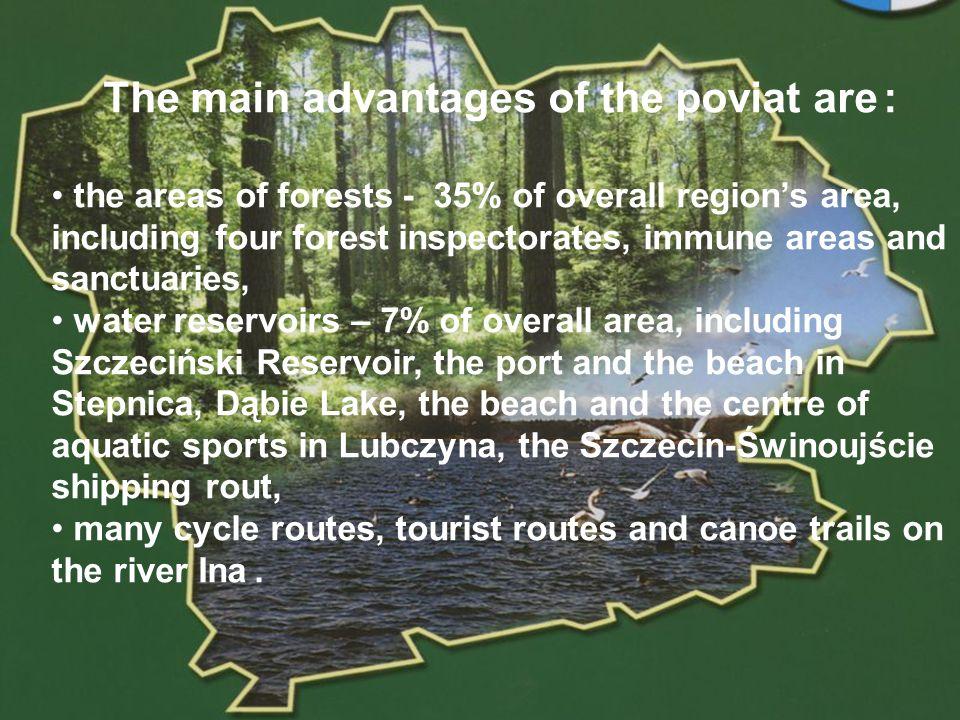 POWIAT GOLENIOWSKI The main advantages of the poviat are : the closeness of Szczecin (35 km), Świnoujście (70 km, a connection with Ystad and Malmo) and Berlin (200 km), the international Szczecin-Goleniów Airport (5 km from Goleniów), well developed road network.