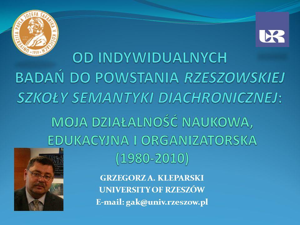 GRZEGORZ A. KLEPARSKI UNIVERSITY OF RZESZÓW E-mail: gak@univ.rzeszow.pl