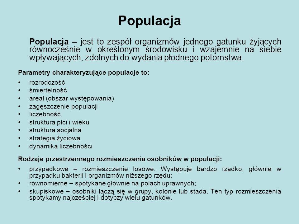 Populacja Populacja – jest to zespół organizmów jednego gatunku żyjących równocześnie w określonym środowisku i wzajemnie na siebie wpływających, zdol