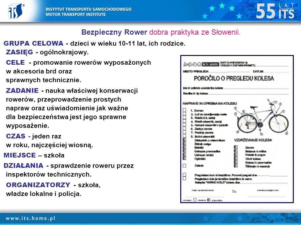 Bezpieczny Rower dobra praktyka ze Słowenii.GRUPA CELOWA - dzieci w wieku 10-11 lat, ich rodzice.