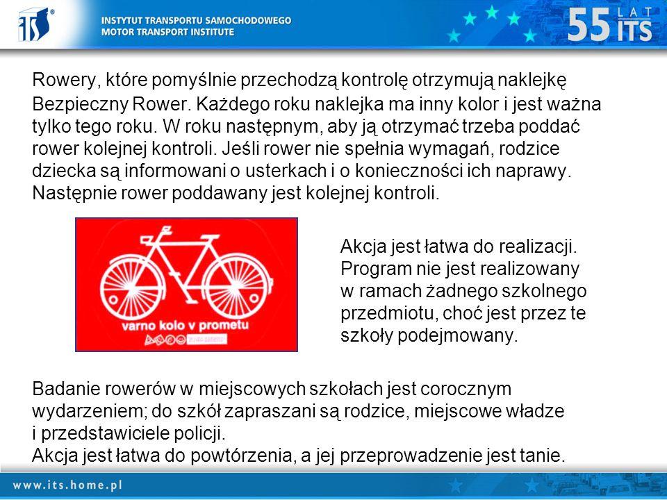 Rowery, które pomyślnie przechodzą kontrolę otrzymują naklejkę Bezpieczny Rower.