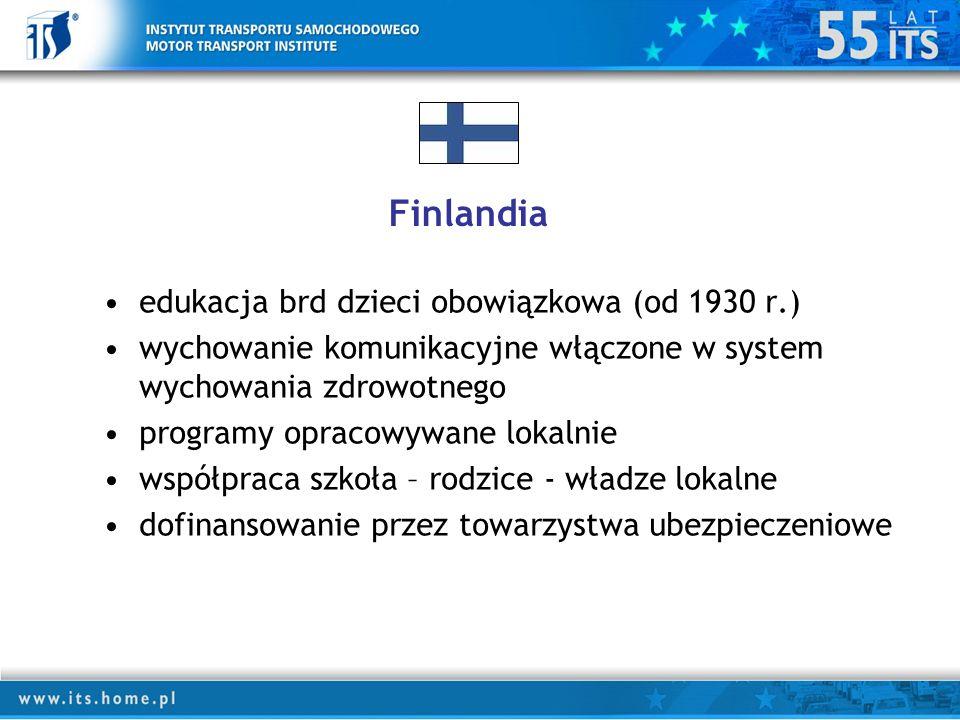 Finlandia edukacja brd dzieci obowiązkowa (od 1930 r.) wychowanie komunikacyjne włączone w system wychowania zdrowotnego programy opracowywane lokalnie współpraca szkoła – rodzice - władze lokalne dofinansowanie przez towarzystwa ubezpieczeniowe