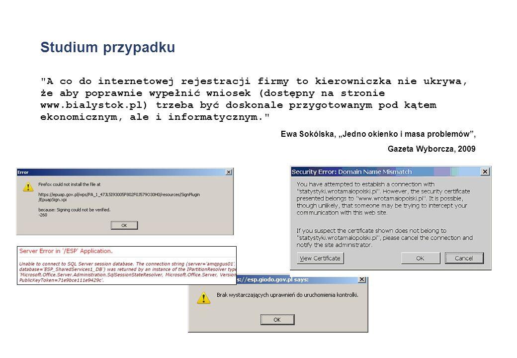 Dwa przykłady pozytywne E-Deklaracje Specyfikacja wejścia-wyjścia systemu e-Deklaracje (2008) Platforma testowa Darmowy program PITY 2008 obsługuje wysyłanie PIT z podpisem kwalifikowanym i bez podpisu (2009) Kompleksowy System Informatyczny ZUS Specyfikacja KSI MAIL ujawniona wyrokiem sądu z 2007 roku (d.i.p.) Wymagania dla oprogramowania interfejsowego EWD (2009) Platforma testowa