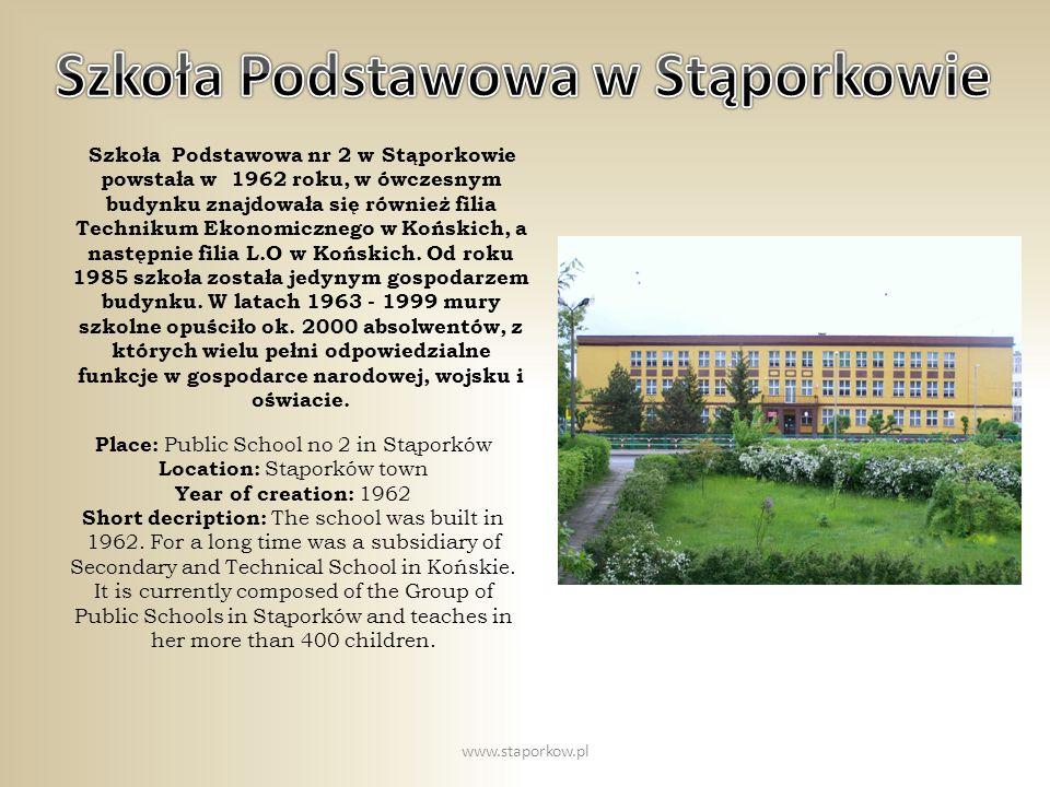 Szkoła Podstawowa nr 2 w Stąporkowie powstała w 1962 roku, w ówczesnym budynku znajdowała się również filia Technikum Ekonomicznego w Końskich, a nast