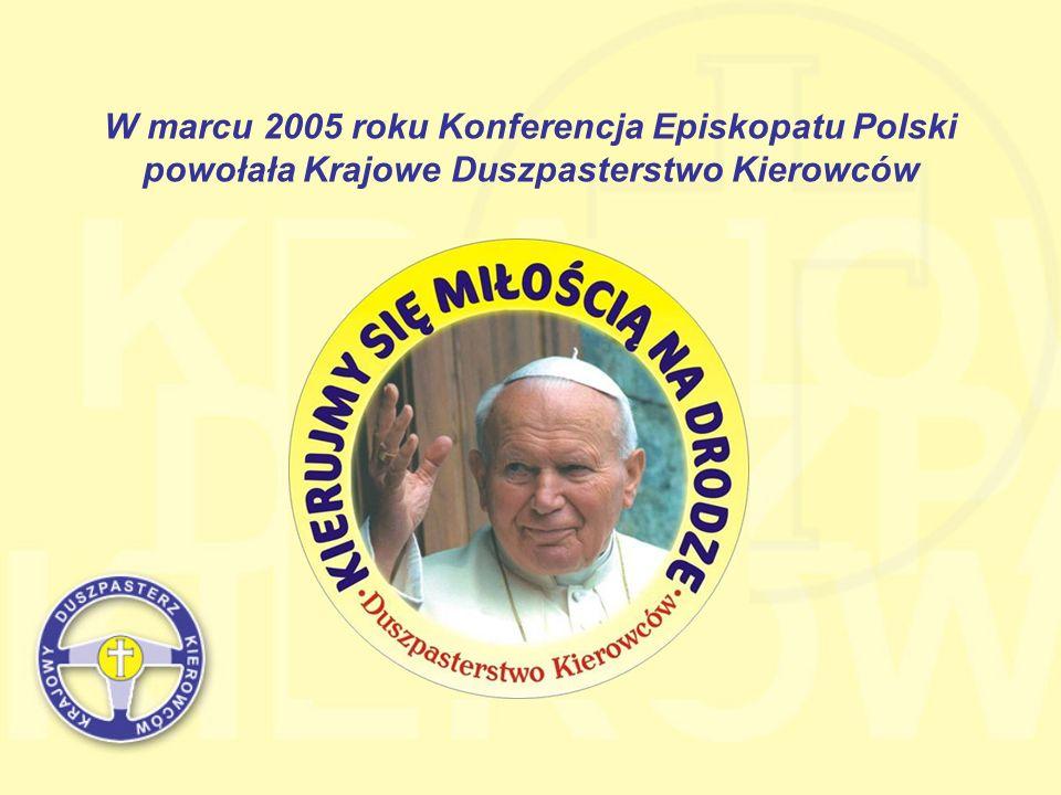 W marcu 2005 roku Konferencja Episkopatu Polski powołała Krajowe Duszpasterstwo Kierowców