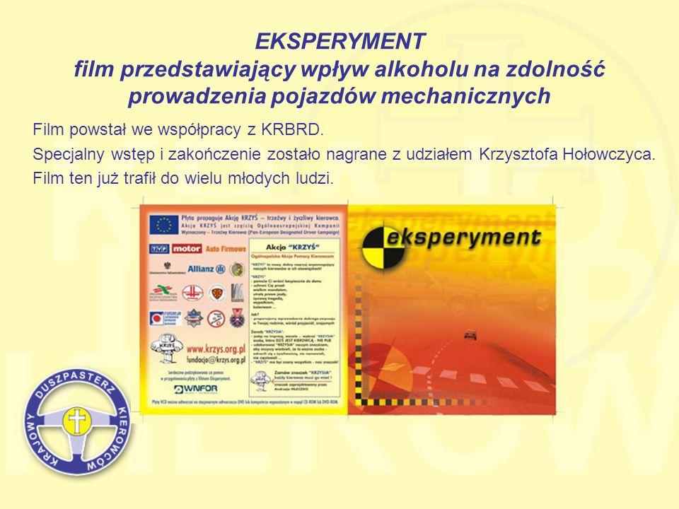 EKSPERYMENT film przedstawiający wpływ alkoholu na zdolność prowadzenia pojazdów mechanicznych Film powstał we współpracy z KRBRD. Specjalny wstęp i z