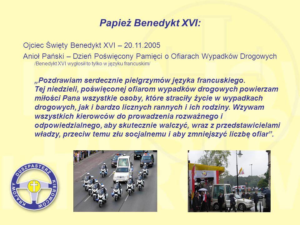 Papież Benedykt XVI: Ojciec Święty Benedykt XVI – 20.11.2005 Anioł Pański – Dzień Poświęcony Pamięci o Ofiarach Wypadków Drogowych /Benedykt XVI wygło