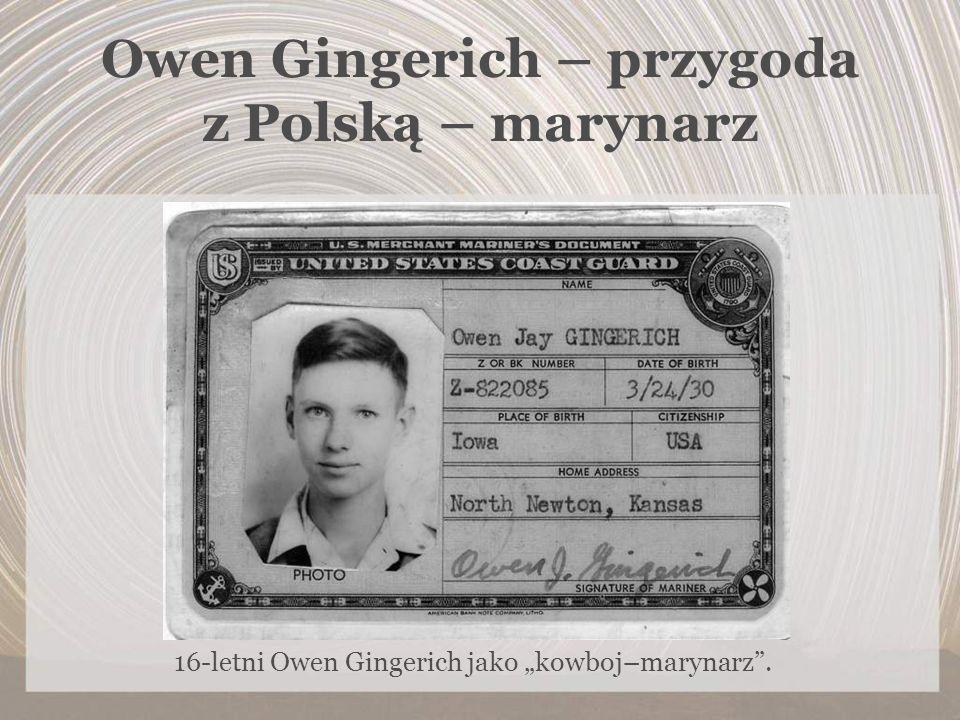 Owen Gingerich – przygoda z Polską – marynarz 16-letni Owen Gingerich jako kowboj–marynarz.