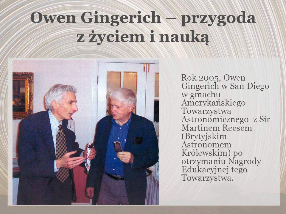 Owen Gingerich – przygoda z życiem i nauką Rok 2005, Owen Gingerich w San Diego w gmachu Amerykańskiego Towarzystwa Astronomicznego z Sir Martinem Ree