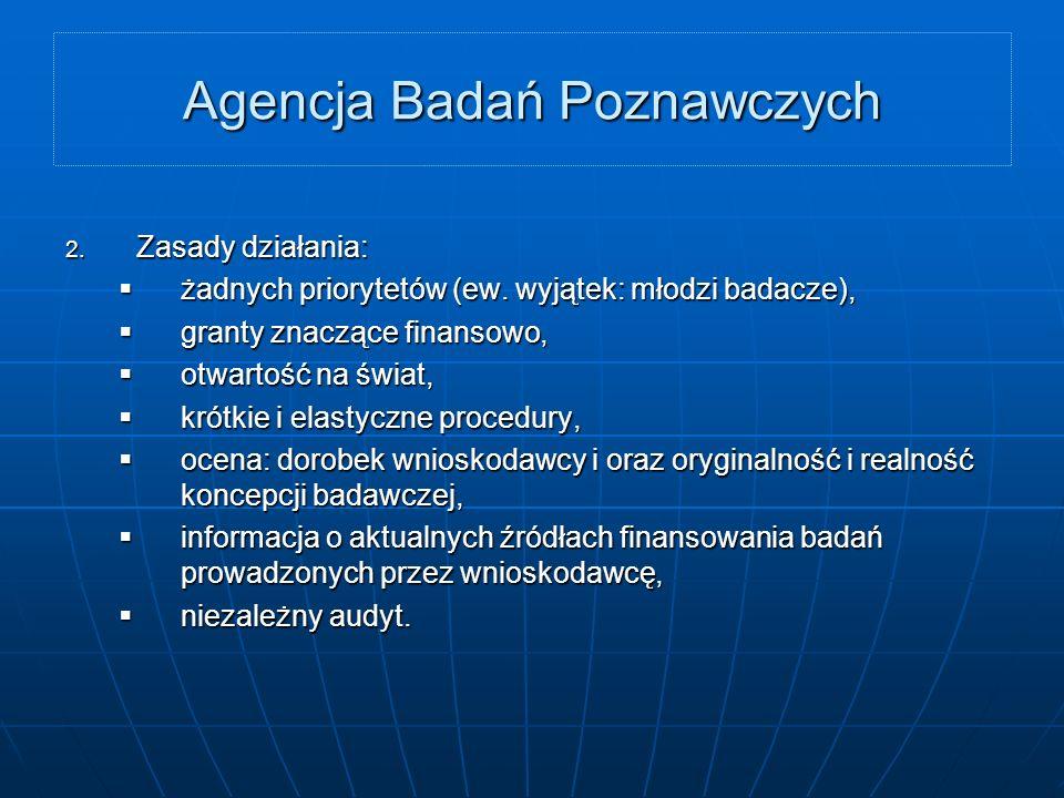 Agencja Badań Poznawczych 2. Zasady działania: żadnych priorytetów (ew.