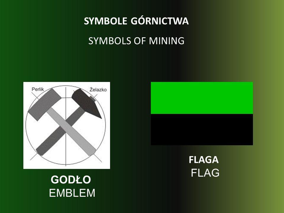 FLAGA FLAG GODŁO EMBLEM SYMBOLE GÓRNICTWA SYMBOLS OF MINING