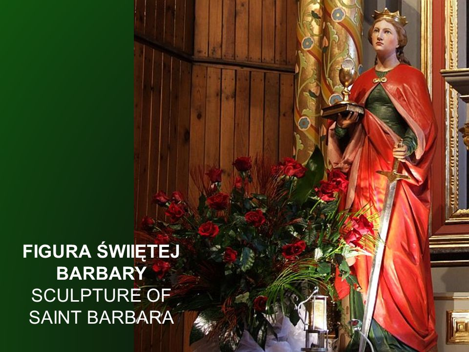 FIGURA ŚWIIĘTEJ BARBARY SCULPTURE OF SAINT BARBARA