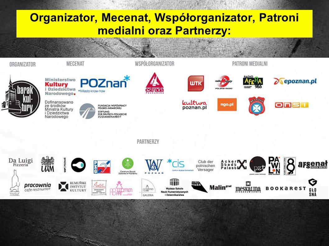 Organizator, Mecenat, Współorganizator, Patroni medialni oraz Partnerzy: