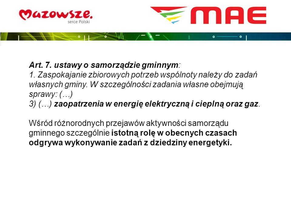 Najważniejszym zadaniem gminy w zakresie energetyki jest planowanie i organizacja zaopatrzenia w ciepło, energię elektryczną i paliwa gazowe na jej obszarze Zgodnie z Prawem energetycznym (art.