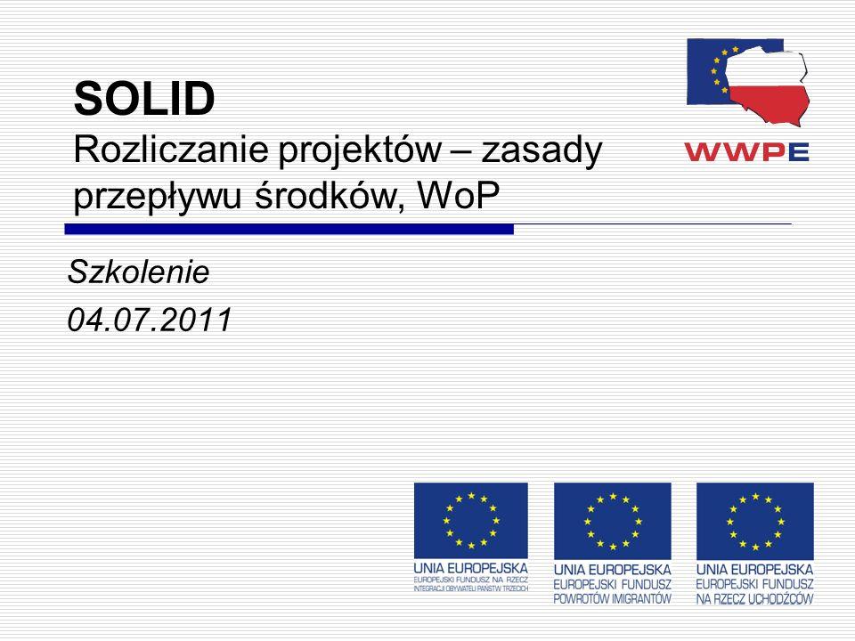 SOLID Rozliczanie projektów – zasady przepływu środków, WoP Szkolenie 04.07.2011