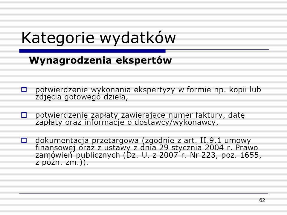 63 Kategorie wydatków Szczegółowe wydatki związane z grupami docelowymi – EFU Wymagane dokumenty: dokument potwierdzający zakup tj.