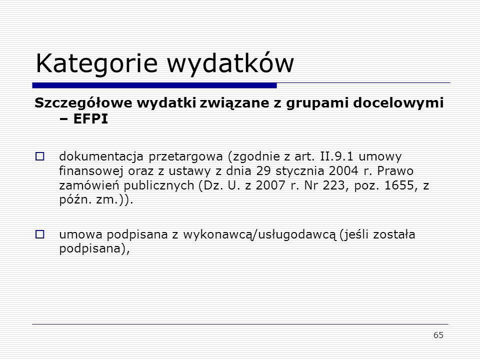 Kategorie wydatków Szczegółowe wydatki związane z grupami docelowymi – EFPI dokumentacja przetargowa (zgodnie z art. II.9.1 umowy finansowej oraz z us