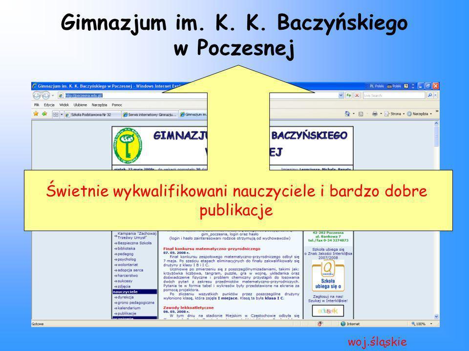 Gimnazjum im. K. K. Baczyńskiego w Poczesnej woj.śląskie Świetnie wykwalifikowani nauczyciele i bardzo dobre publikacje