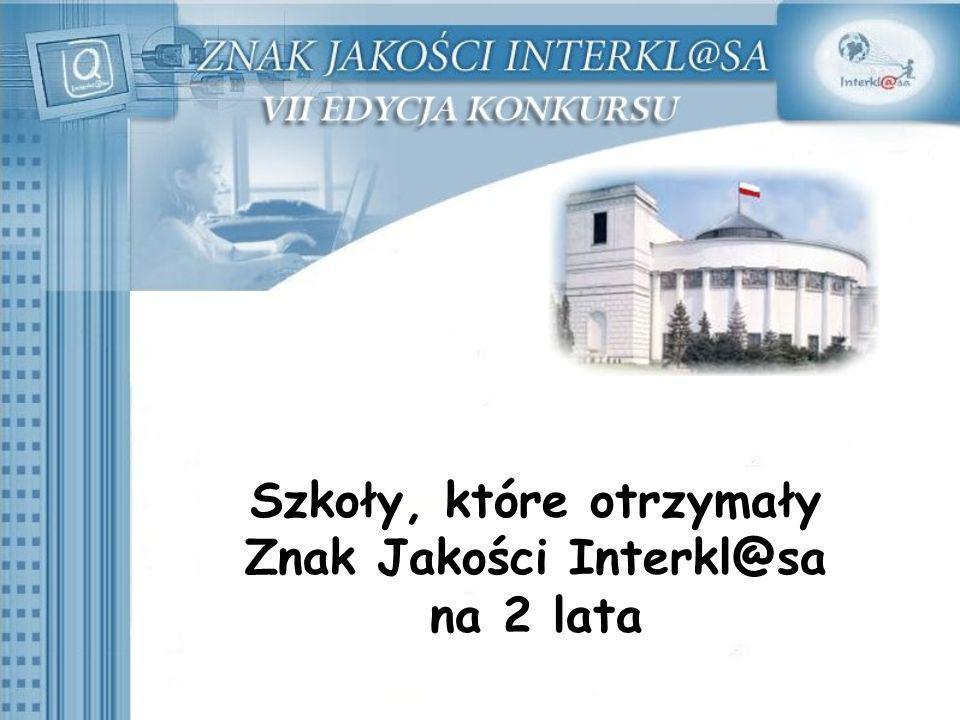 Szkoły, które otrzymały Znak Jakości Interkl@sa na 2 lata