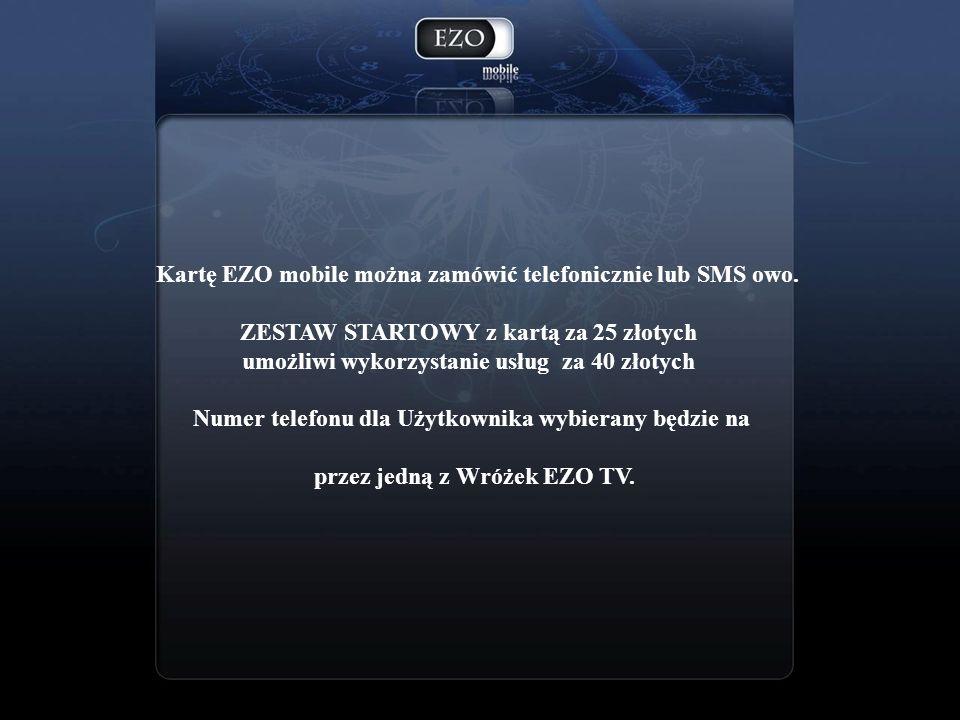 Promocje EZO mobile Pozwolą Klientom znacząco obniżyć koszty korzystania z usług 1.Zakup startera 25 złotych – do wykorzystania 40 złotych 2.Doładowania będą premiowane dodatkowymi bonusami doładowanie za 25 złoty do wykorzystania 32 złote doładowanie za 50 złotych do wykorzystania 70 złotych doładowanie za 100 złotych do wykorzystania 145 złotych doładowanie za 150 złotych do wykorzystania 220 złotych 3.Na wybrane usługi ezoteryczne ceny na połączenia i sms-y Premium będą oferowane ze zniżkami sięgającymi 30% 4.Wykonywanie połączeń i SMS - ów na usługi Premium będzie nagradzane dodatkowymi minutami i SMS - ami do wszystkich sieci za 3 SMS – y Premium 5 SMS – ów do wszystkich sieci gratis za 5 minut połączenia Premium 3 minuty rozmów do wszystkich sieci gratis 5.Wiele innych promocji typu spotkania z wróżkami, tańsze zakupy w sklepach ezoterycznych itp.