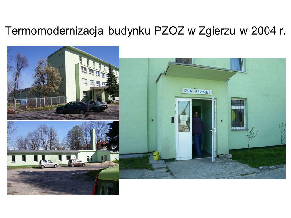 Termomodernizacja budynku PZOZ w Zgierzu w 2004 r.
