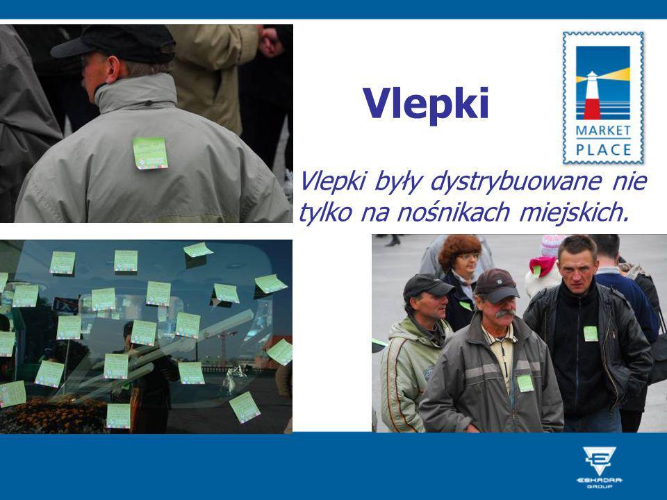 Vlepki Vlepki były dystrybuowane nie tylko na nośnikach miejskich.