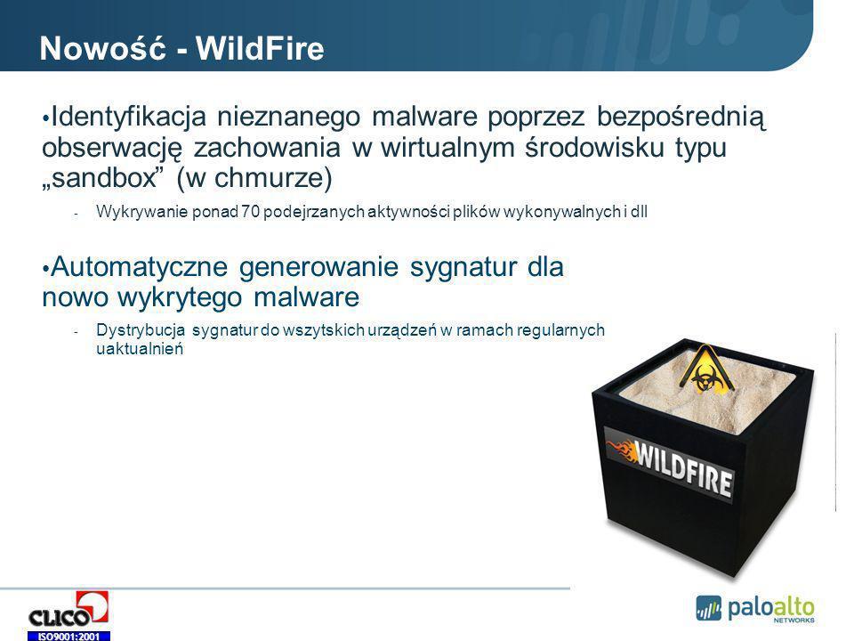 ISO9001:2001 Nowość - WildFire Identyfikacja nieznanego malware poprzez bezpośrednią obserwację zachowania w wirtualnym środowisku typu sandbox (w chmurze) - Wykrywanie ponad 70 podejrzanych aktywności plików wykonywalnych i dll Automatyczne generowanie sygnatur dla nowo wykrytego malware - Dystrybucja sygnatur do wszytskich urządzeń w ramach regularnych uaktualnień