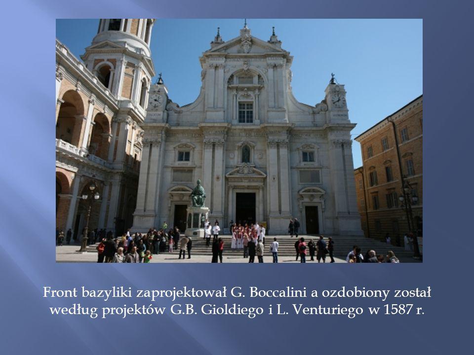 Front bazyliki zaprojektował G.Boccalini a ozdobiony został według projektów G.B.