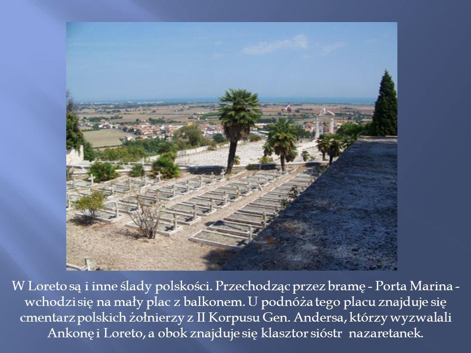 W Loreto są i inne ślady polskości.
