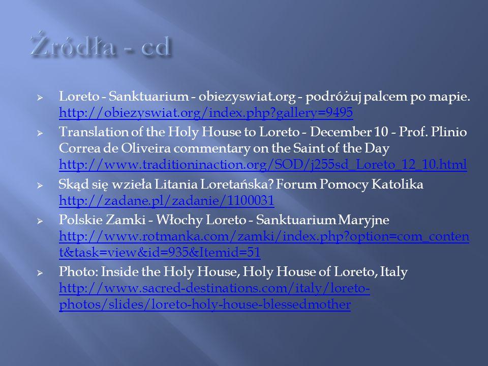 Loreto - Sanktuarium - obiezyswiat.org - podróżuj palcem po mapie.